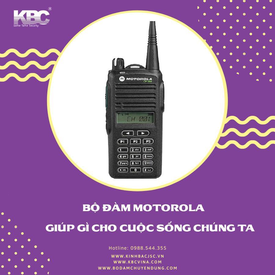 Bộ đàm Motorola giúp gì cho cuộc sống chúng ta?